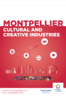 Montpellier Méditerranée Métropole is a stronghold for Cultural and Creative Industries (CCIs), a veritable source of employment and growth.