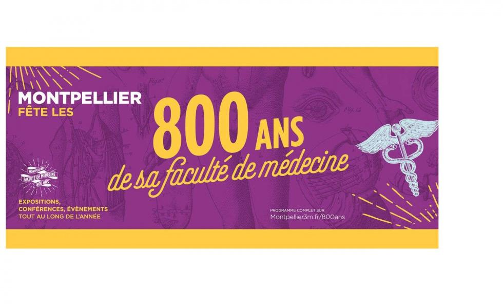 Venez fêter les 800 ans de la faculté de Médecine de Montpellier